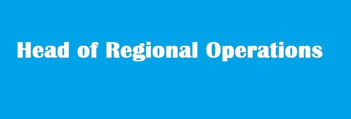 Head of Regional Operations