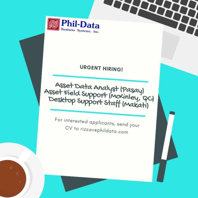 ASSET DATA ANALYST (PASAY) |IT ASSET FIELD SERVICES SUPPORT (MCKINLEY, QC) | DESKTOP SUPPORT STAFF FOR FRESH GRADUATES (MAKATI)