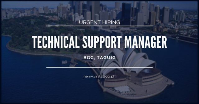 Technical Support Manager – BGC, Taguig