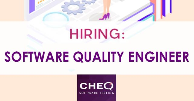 Software Quality Engineers